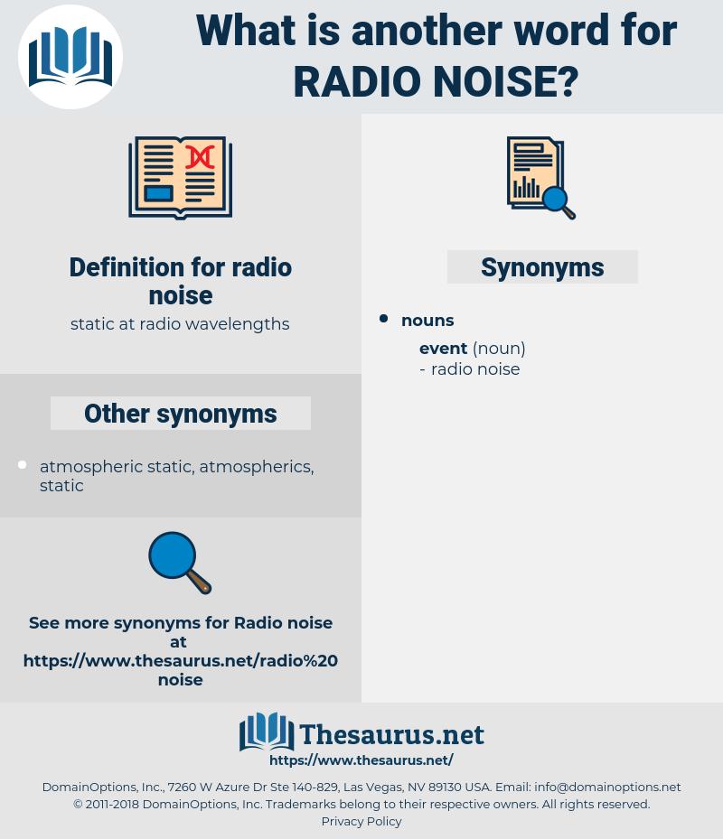 radio noise, synonym radio noise, another word for radio noise, words like radio noise, thesaurus radio noise