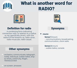 radio, synonym radio, another word for radio, words like radio, thesaurus radio
