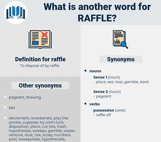 raffle, synonym raffle, another word for raffle, words like raffle, thesaurus raffle