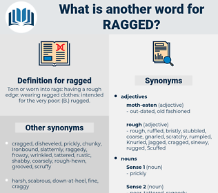 ragged, synonym ragged, another word for ragged, words like ragged, thesaurus ragged