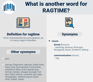 ragtime, synonym ragtime, another word for ragtime, words like ragtime, thesaurus ragtime