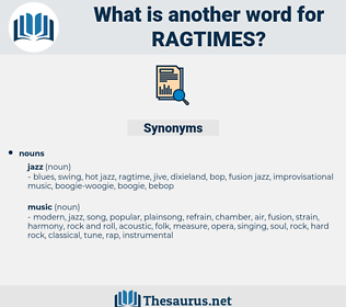 ragtimes, synonym ragtimes, another word for ragtimes, words like ragtimes, thesaurus ragtimes