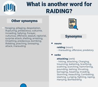 raiding, synonym raiding, another word for raiding, words like raiding, thesaurus raiding