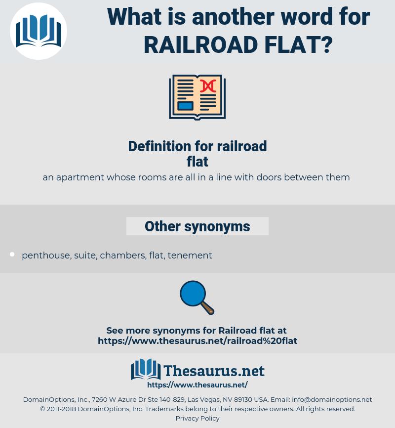 railroad flat, synonym railroad flat, another word for railroad flat, words like railroad flat, thesaurus railroad flat