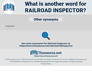 railroad inspector, synonym railroad inspector, another word for railroad inspector, words like railroad inspector, thesaurus railroad inspector