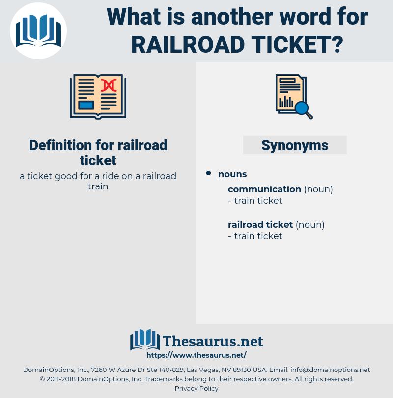 railroad ticket, synonym railroad ticket, another word for railroad ticket, words like railroad ticket, thesaurus railroad ticket