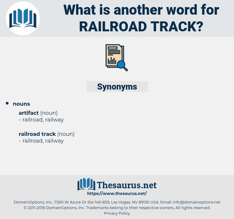 railroad track, synonym railroad track, another word for railroad track, words like railroad track, thesaurus railroad track