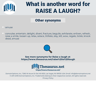 raise a laugh, synonym raise a laugh, another word for raise a laugh, words like raise a laugh, thesaurus raise a laugh
