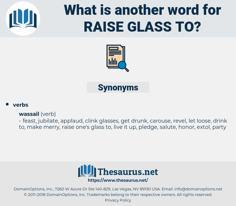 raise glass to, synonym raise glass to, another word for raise glass to, words like raise glass to, thesaurus raise glass to