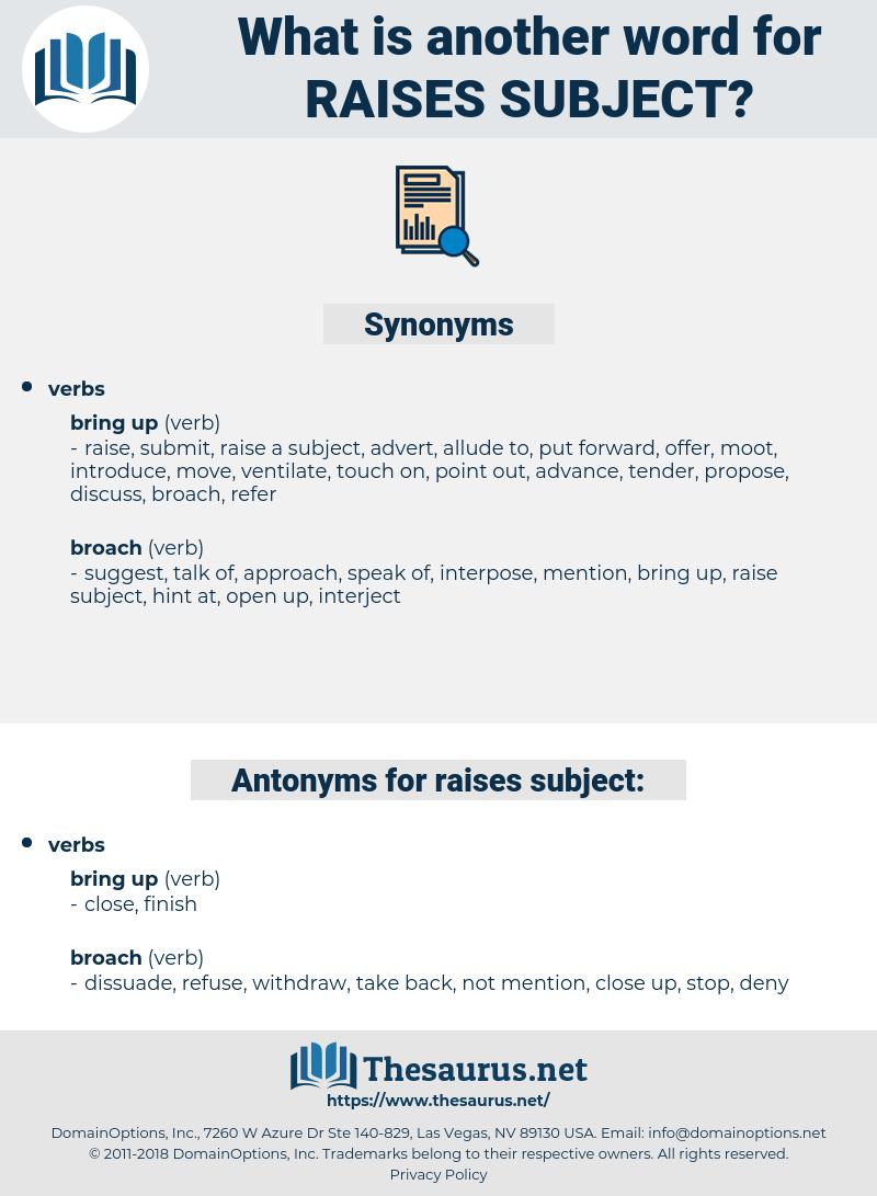 raises subject, synonym raises subject, another word for raises subject, words like raises subject, thesaurus raises subject