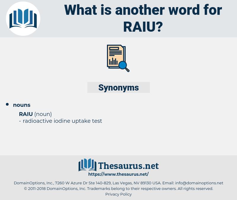 raiu, synonym raiu, another word for raiu, words like raiu, thesaurus raiu