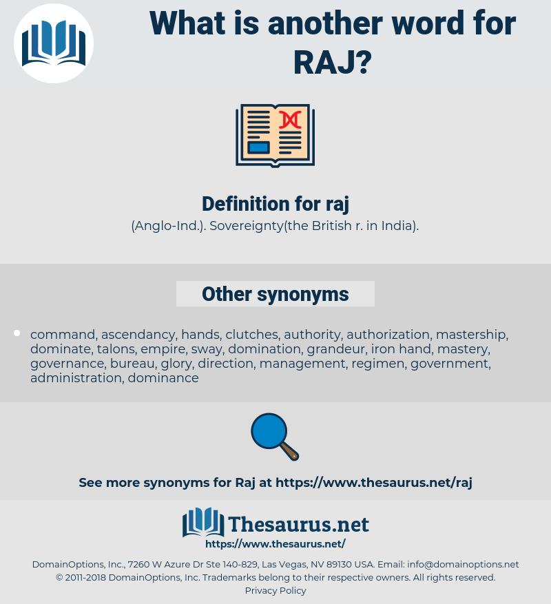 raj, synonym raj, another word for raj, words like raj, thesaurus raj