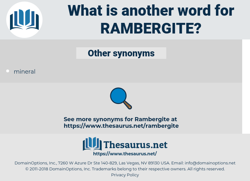 rambergite, synonym rambergite, another word for rambergite, words like rambergite, thesaurus rambergite