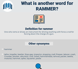 rammer, synonym rammer, another word for rammer, words like rammer, thesaurus rammer