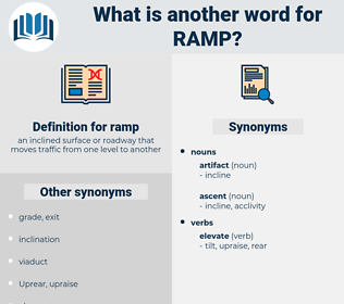 ramp, synonym ramp, another word for ramp, words like ramp, thesaurus ramp