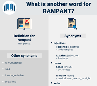 rampant, synonym rampant, another word for rampant, words like rampant, thesaurus rampant