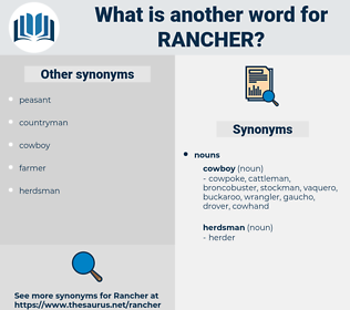 rancher, synonym rancher, another word for rancher, words like rancher, thesaurus rancher