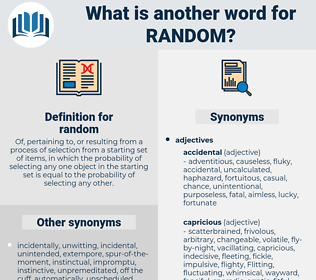 random, synonym random, another word for random, words like random, thesaurus random