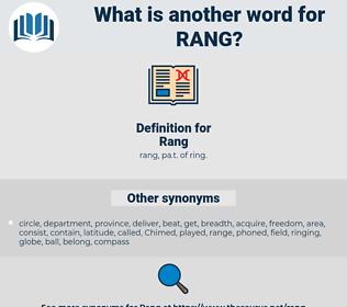 Rang, synonym Rang, another word for Rang, words like Rang, thesaurus Rang