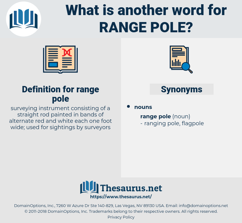 range pole, synonym range pole, another word for range pole, words like range pole, thesaurus range pole