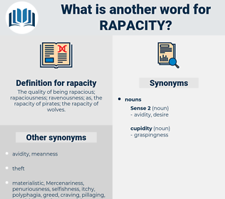 rapacity, synonym rapacity, another word for rapacity, words like rapacity, thesaurus rapacity