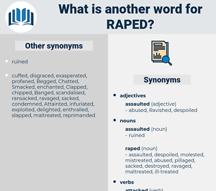 raped, synonym raped, another word for raped, words like raped, thesaurus raped