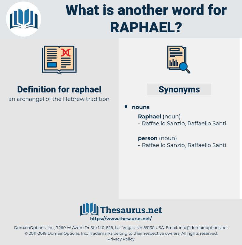 raphael, synonym raphael, another word for raphael, words like raphael, thesaurus raphael