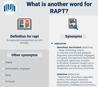 rapt, synonym rapt, another word for rapt, words like rapt, thesaurus rapt