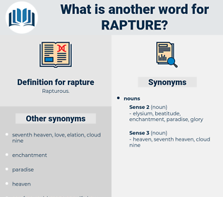 rapture, synonym rapture, another word for rapture, words like rapture, thesaurus rapture