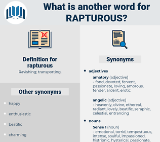 rapturous, synonym rapturous, another word for rapturous, words like rapturous, thesaurus rapturous