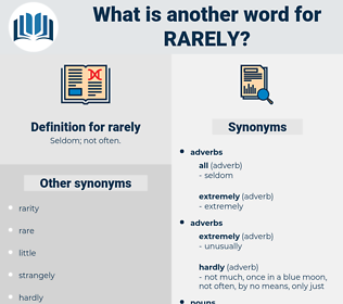 rarely, synonym rarely, another word for rarely, words like rarely, thesaurus rarely