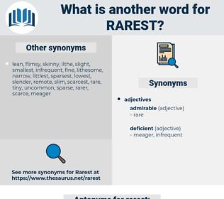rarest, synonym rarest, another word for rarest, words like rarest, thesaurus rarest