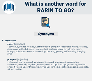 rarin to go, synonym rarin to go, another word for rarin to go, words like rarin to go, thesaurus rarin to go