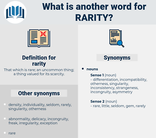 rarity, synonym rarity, another word for rarity, words like rarity, thesaurus rarity