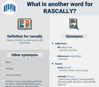 rascally, synonym rascally, another word for rascally, words like rascally, thesaurus rascally