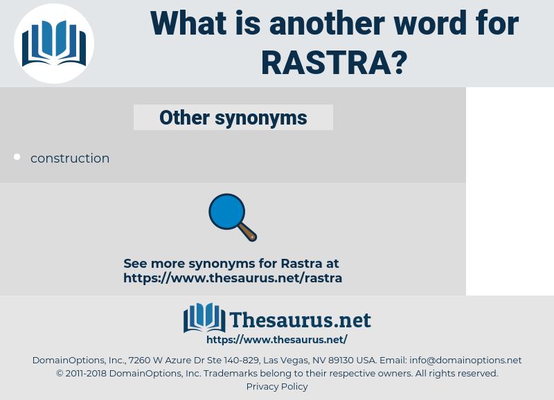 rastra, synonym rastra, another word for rastra, words like rastra, thesaurus rastra