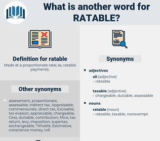 ratable, synonym ratable, another word for ratable, words like ratable, thesaurus ratable