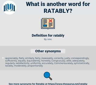 ratably, synonym ratably, another word for ratably, words like ratably, thesaurus ratably