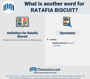 Ratafia Biscuit, synonym Ratafia Biscuit, another word for Ratafia Biscuit, words like Ratafia Biscuit, thesaurus Ratafia Biscuit
