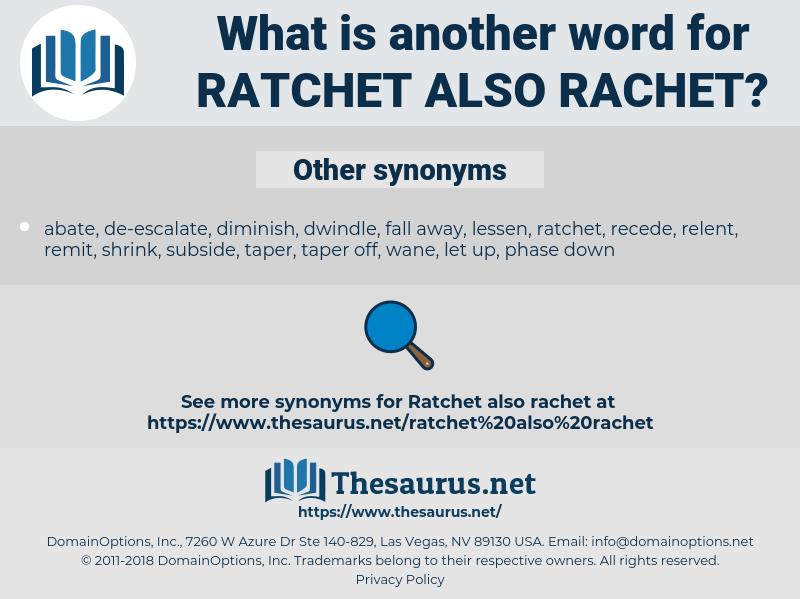 ratchet also rachet, synonym ratchet also rachet, another word for ratchet also rachet, words like ratchet also rachet, thesaurus ratchet also rachet