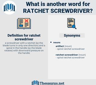 ratchet screwdriver, synonym ratchet screwdriver, another word for ratchet screwdriver, words like ratchet screwdriver, thesaurus ratchet screwdriver
