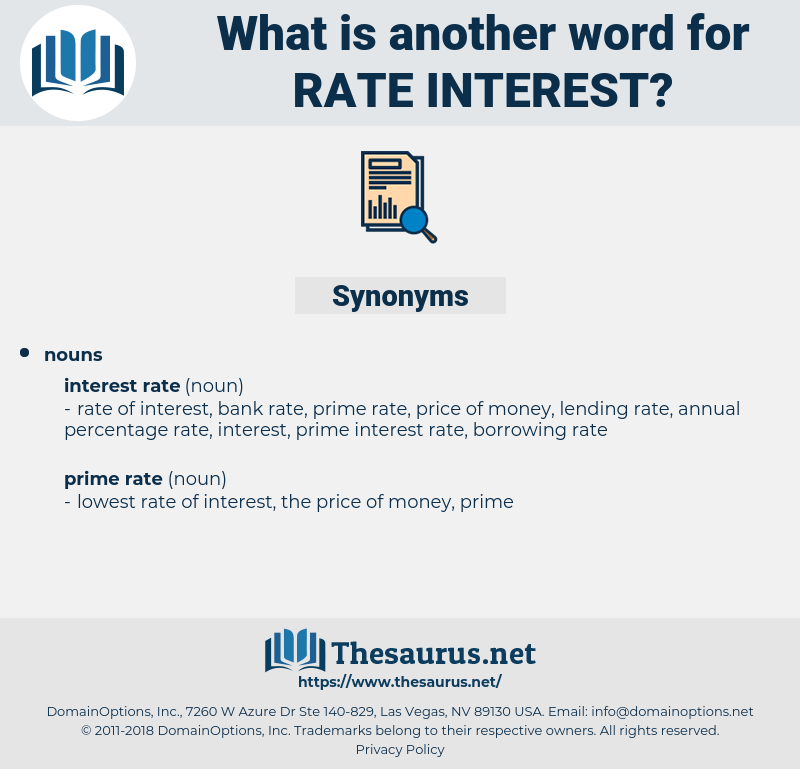 rate interest, synonym rate interest, another word for rate interest, words like rate interest, thesaurus rate interest
