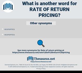 rate of return pricing, synonym rate of return pricing, another word for rate of return pricing, words like rate of return pricing, thesaurus rate of return pricing