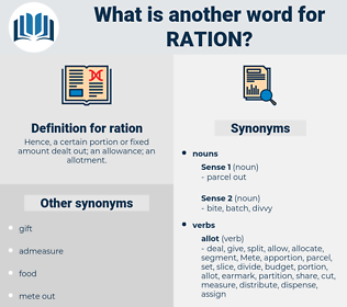ration, synonym ration, another word for ration, words like ration, thesaurus ration