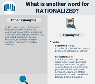 rationalized, synonym rationalized, another word for rationalized, words like rationalized, thesaurus rationalized