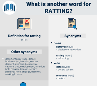 ratting, synonym ratting, another word for ratting, words like ratting, thesaurus ratting