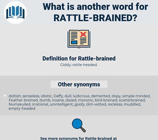 Rattle-brained, synonym Rattle-brained, another word for Rattle-brained, words like Rattle-brained, thesaurus Rattle-brained
