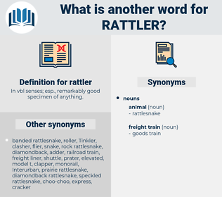 rattler, synonym rattler, another word for rattler, words like rattler, thesaurus rattler