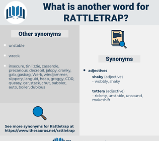 Rattletrap, synonym Rattletrap, another word for Rattletrap, words like Rattletrap, thesaurus Rattletrap