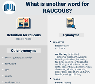 raucous, synonym raucous, another word for raucous, words like raucous, thesaurus raucous
